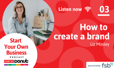 Start Your Own Business podcast - episode 3